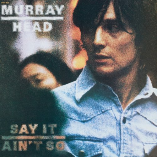Murray Head Say It Ain't So Import
