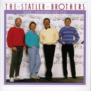 Statler Brothers Music Memories & You