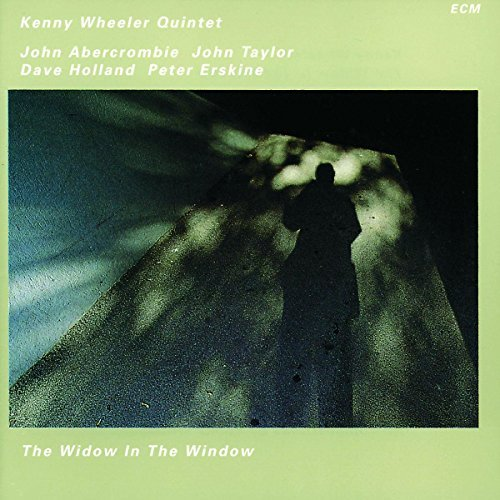 Wheeler Kenny Quintet Widow In The Window