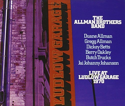 Allman Brothers Band Live At Ludlow Garage 1970 2 CD