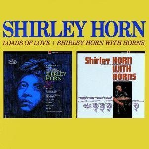 Horn Shirley Loads Of Love 2 On 1