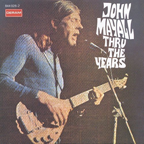 John Mayall Thru The Years