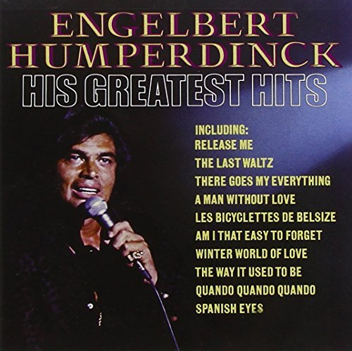 Engelbert Humperdinck Greatest Hits Remastered