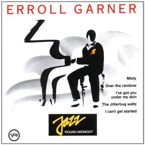 Garner Erroll Jazz 'round Midnight