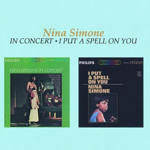 Nina Simone In Concert I Put A Spell On Yo 2 On 1