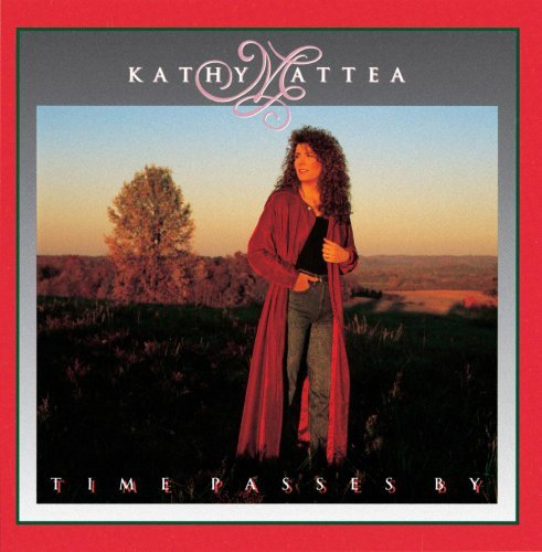 Kathy Mattea Time Passes By