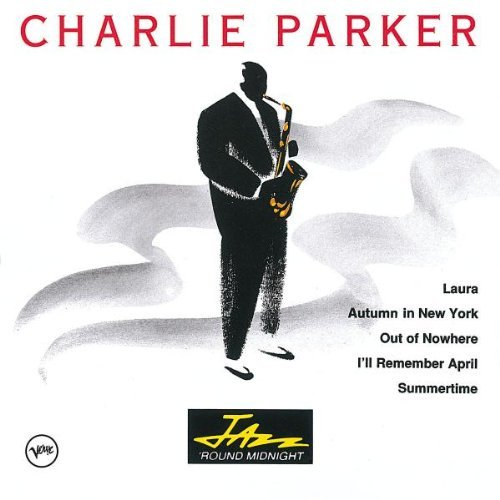 Charlie Parker Jazz 'round Midnight