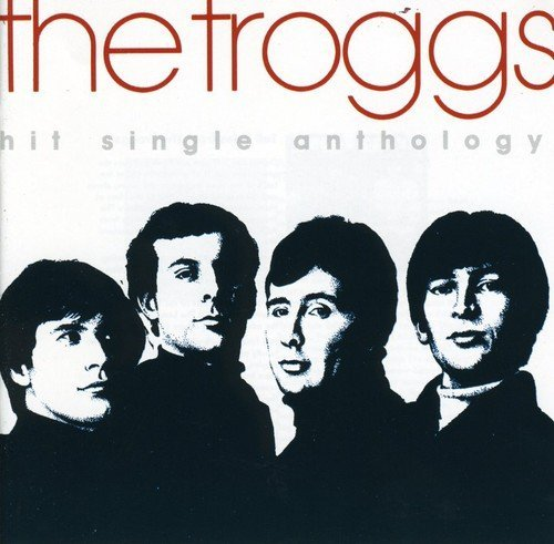 Troggs Hit Single Anthology Import Deu
