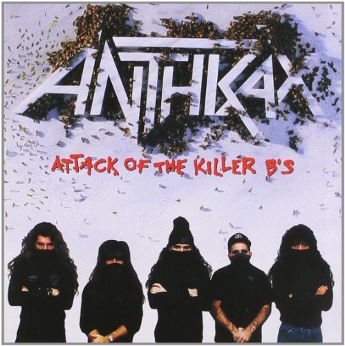 Anthrax Attack Of The Killer B's Explicit Version
