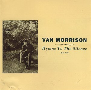 Van Morrison Hymns To The Silence