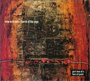 Nine Inch Nails March Of The Pigs Import Gbr Pt. 1