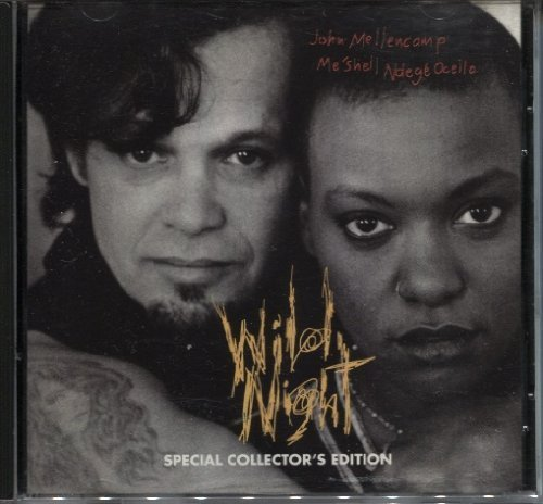 Mellencamp Ndegeocello Wild Night