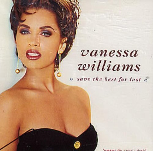 Vanessa Williams Save The Best For Last