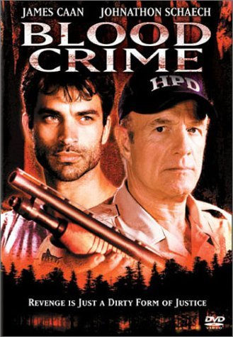 Blood Crime Caan Schaech Lackey Clr Nr