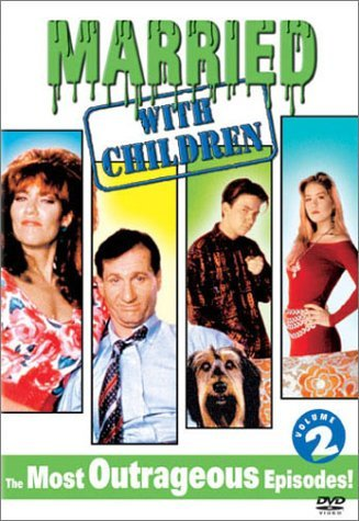 Married With Children Vol. 2 Most Ourtageous Episode Clr Nr