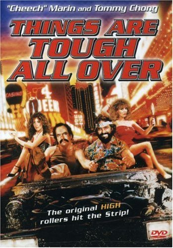 Things Are Tough All Over Cheech & Chong Clr Cc Ws Mult Dub Sub R