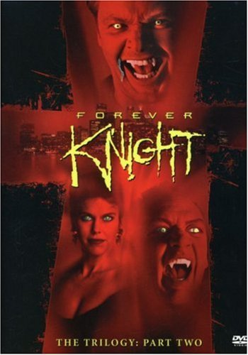 Forever Knight Trilogy Forever Knight Trilogy Part 2 Nr 5 DVD