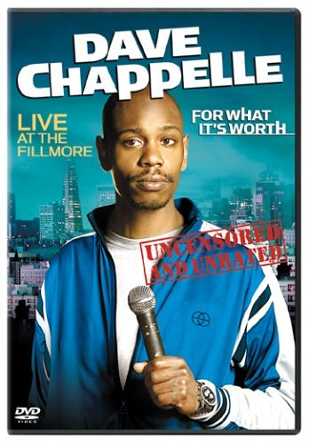 For What It's Worth Chappelle Dave Clr Nr Uncensored