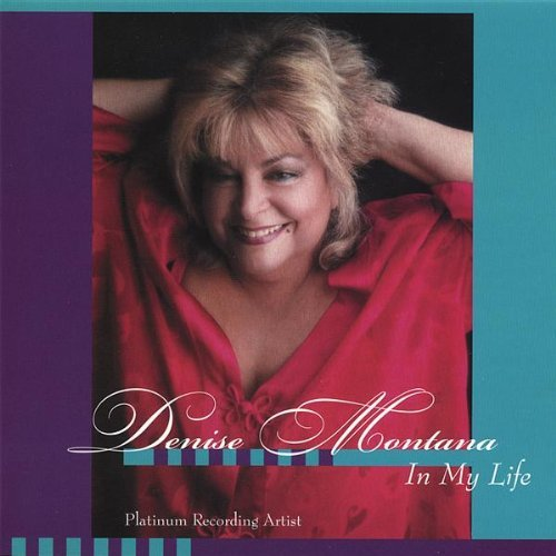 Denise Montana In My Life