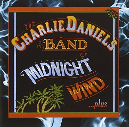 Charlie Band Daniels Midnight Wind Plus