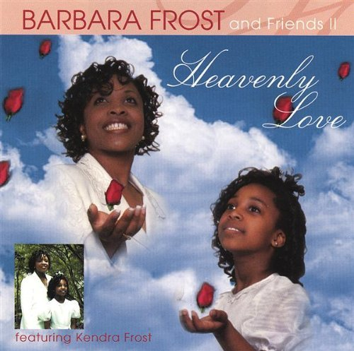 Barbara & Friends Ii Frost Heavenly Love