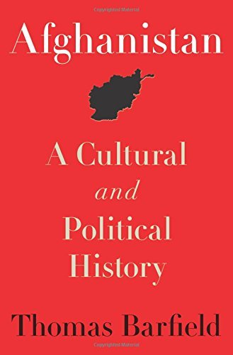 Thomas Barfield Afghanistan A Cultural And Political History