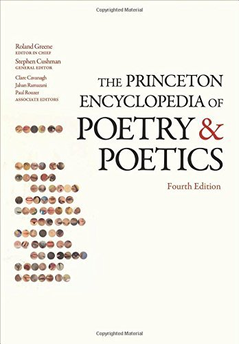 Roland Greene The Princeton Encyclopedia Of Poetry And Poetics 0004 Edition;