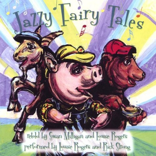 Rogers Milligan Strong Jazzy Fairy Tales