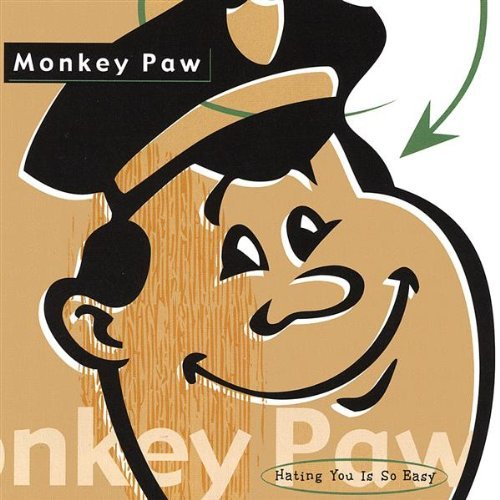 Monkey Paw Hating You Is So Easy