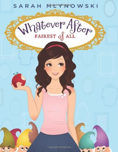 Sarah Mlynowski Fairest Of All (whatever After #1)