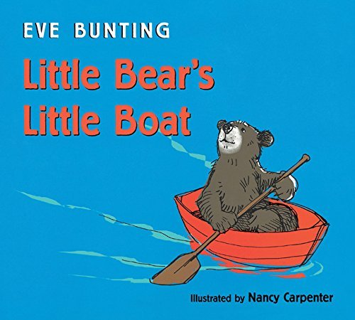 Eve Bunting Little Bear's Little Boat
