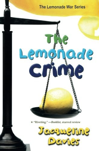 Jacqueline Davies The Lemonade Crime
