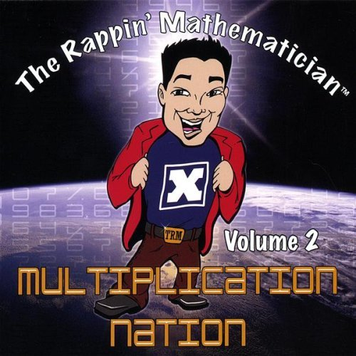 Rappin' Mathematician Vol. 2 Multiplication Nation