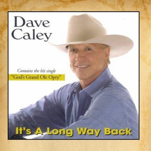 Dave Caley It's A Long Way Back