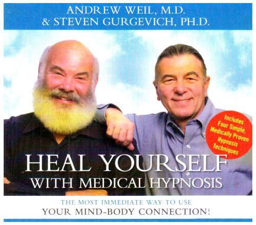 Weil Gurgevich Heal Yourself With Medical Hyp