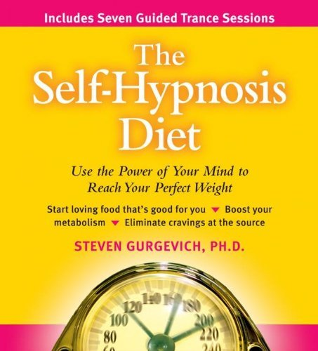 Steven Phd Gurgevich Self Hypnosis Diet