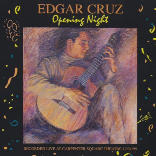 Edgar Cruz Vol. 1 Opening Night