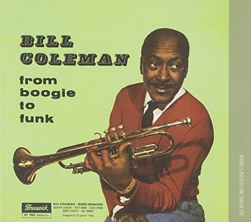 Bill Coleman From Boogie To Funk Import Eu