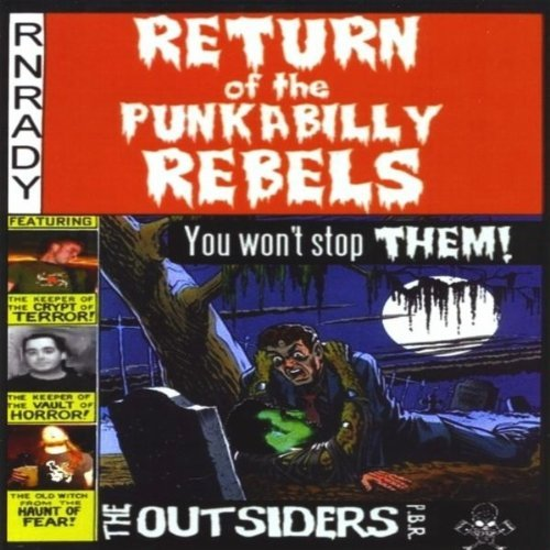 Outsiders Pbr Return Of The Punkabilly Rebel