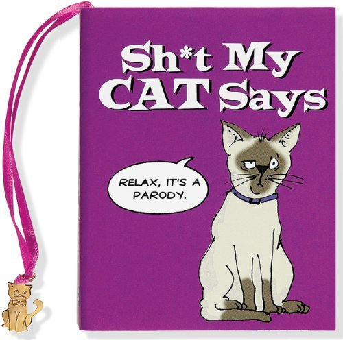 Katz Felicia X. Sh*t My Cat Says