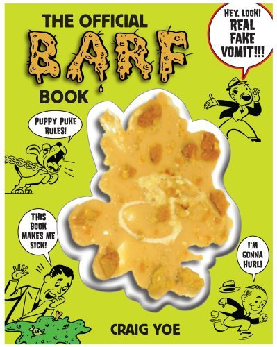 Yoe Craig Official Barf Book [with Fake Vomit] The