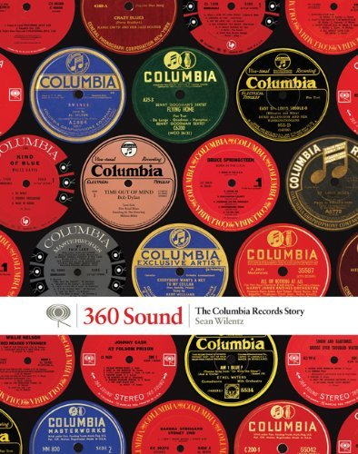 Sean Wilentz 360 Sound The Columbia Records Story