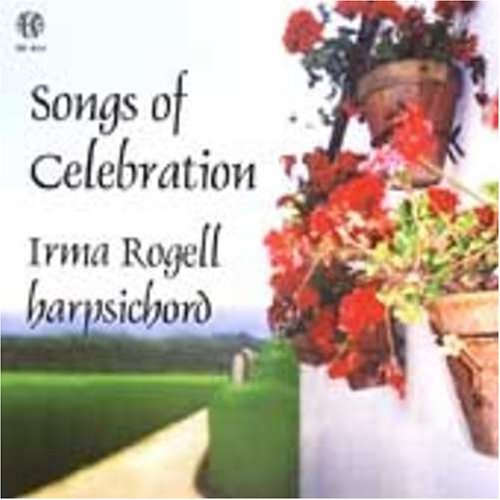 Loeillet Frescobaldi Songs Of Celebration Rogell (hpd)