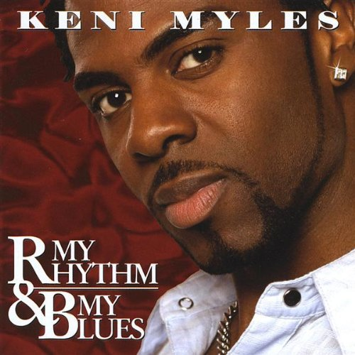Myles Keni My Rhythm & My Blues