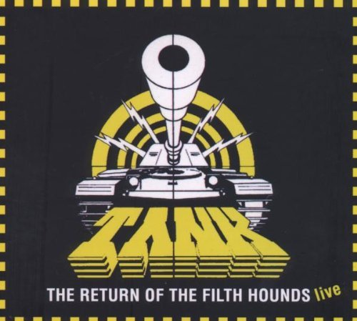 Tank Return Of A Filth Hounds Live