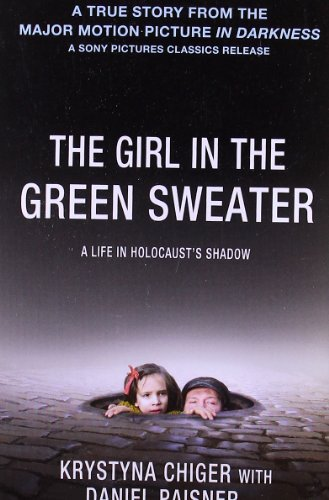 Krystyna Chiger The Girl In The Green Sweater A Life In Holocaust's Shadow