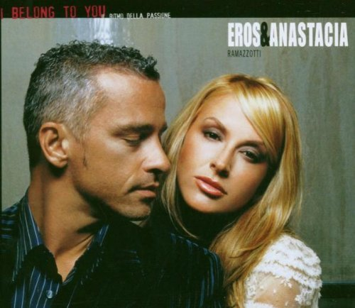 Eros Ramazzotti I Belong To You (ii Ritmo Dell Import Eu