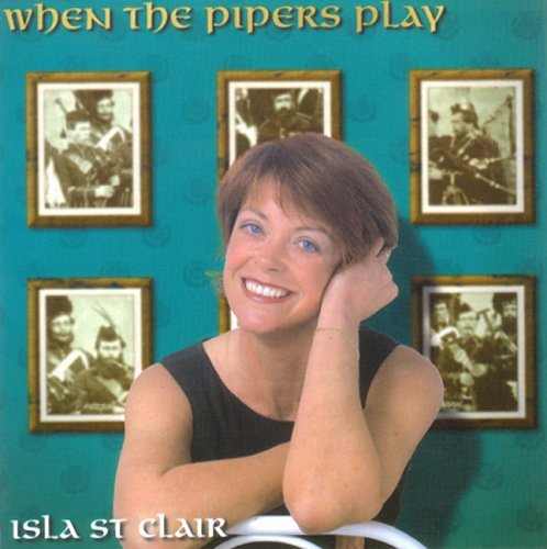St. Clair Isla When The Pipers Play
