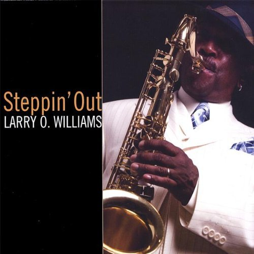 Larry O Williams Steppin' Out