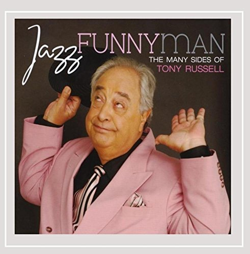 Russell Tony Jazz Funnyman The Many Sides O